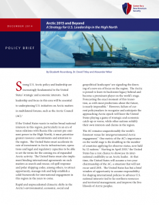 Arctic 2015 and Beyond: A Strategy for U.S. Leadership in the High North