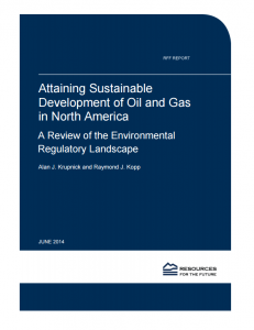Attaining Sustainable Development of Oil and Gas in North America: A Review of the Environmental Regulatory Landscape