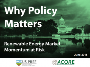 Why Policy Matters: Renewable Energy Market Momentum at Risk