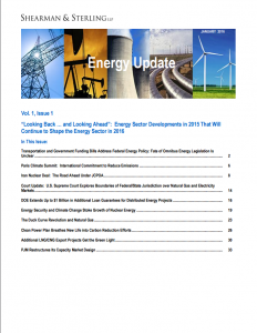 """""""Looking Back … and Looking Ahead"""": Energy Sector Developments in 2015 That Will Continue to Shape the Energy Sector in 2016"""