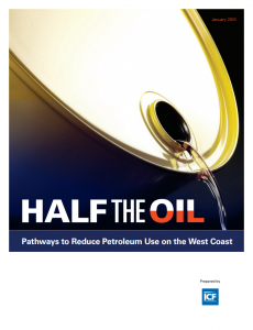Half the Oil: Pathways to Reduce Petroleum Use on the West Coast (2016)