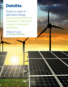 Trends to Watch in Alternative Energy: Firmly Entrenched in the Mainstream, Alternative Energy's Momentum Accelerates