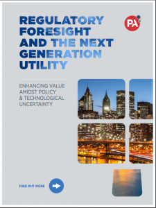 Regulatory Foresight and The Next Generation Utility: Enhancing Value Amidst Policy and Technological Uncertainty
