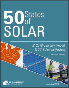 50 States of Q4 2018 Quarterly Report  & 2018 Annual Review Executive Summary Solar