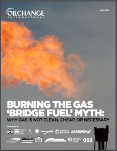 Burning the Gas 'Bridge Fuel' Myth: Why Gas Is Not Clean, Cheap, or Necessary