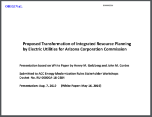 Proposed Transformation of Integrated Resource Planning by Electric Utilities for Arizona Corporation Commission