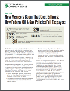 The New Mexico Boom That Cost Billions: How Federal Oil and Gas Policies Fail Taxpayers