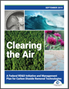 Clearing the Air: A Federal RD&D Initiative and Management Plan for Carbon Dioxide Removal Technologies