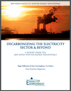 Decarbonizing the Electricity Sector & Beyond: Summary Report of the 2019 Winter Energy Roundtable