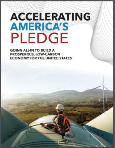 Accelerating America's Pledge: Going All-In to Build a Prosperous, Low-Carbon Economy for the United States
