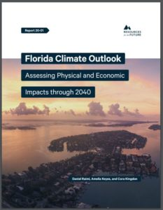 Florida Climate Outlook: Assessing Physical and Economic Impacts through 2040