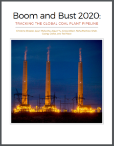 Boom and Bust 2020: Tracking The Global Coal Plant Pipeline