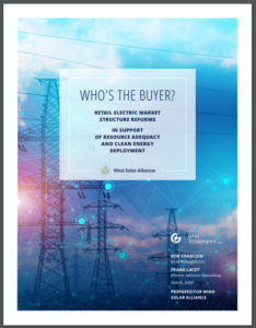 Who's the Buyer? Retail Electric Market Structure Reforms In Support Of Resource Adequacy and Clean Energy Deployment