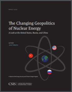 The Changing Geopolitics of Nuclear Energy: A Look at the United States, Russia, and China