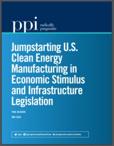 Jumpstarting U.S. Clean Energy Manufacturing in Economic Stimulus and Infrastructure Legislation