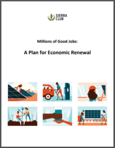Millions of Good Jobs: A Plan for Economic Renewal