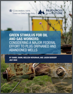 Green Stimulus for Oil and Gas Workers: Considering a Major Federal Effort to Plug Orphaned and Abandoned Wells