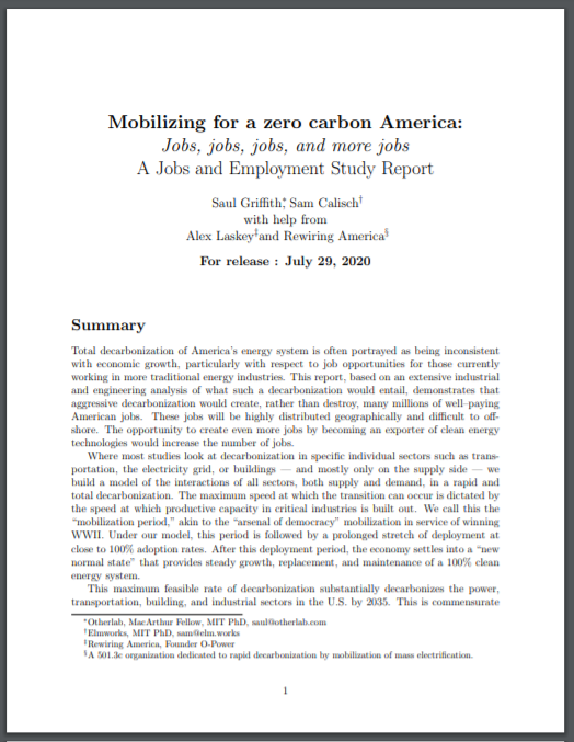 Full Title: Mobilizing for a zero carbon America: A Jobs and Employment Study Report  Author(s): Saul Griffith, Sam Calisch, Alex Laskey