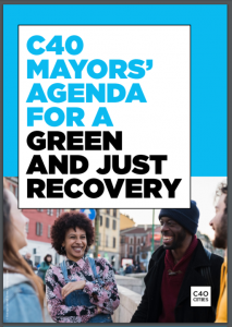C40 Mayors Agenda for a Green and Just Recovery