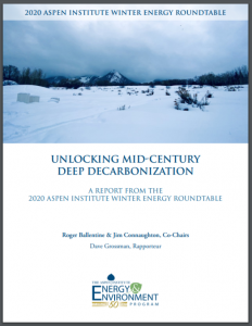 UNLOCKING MID-CENTURY DEEP DECARBONIZATION: A Report from the 2020 Winter Energy Forum