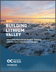 Building Lithium Valley: Opportunities and Challenges Ahead for Developing California's Battery Manufacturing Ecosystem