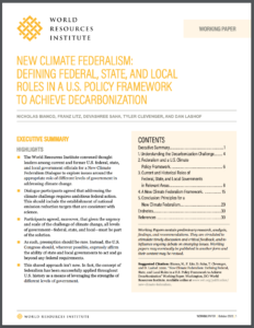New Climate Federalism: Defining Federal, State, and Local Roles in a U.S. Policy Framework to Achieve Decarbonization
