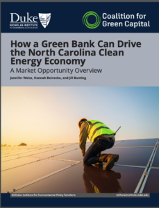 How a Green Bank Can Drive the North Carolina Clean Energy Economy: A Market Opportunity Overview