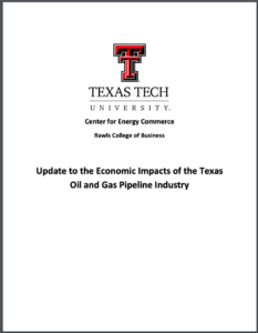 Update to the Economic Impacts of the Texas Oil and Gas Pipeline Industry