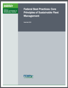 Federal Best Practices: Core Principles of Sustainable Fleet Management