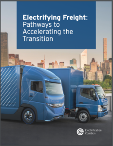 Electrifying Freight: Pathways to Accelerating the Transition