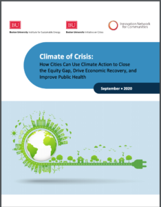 Climate of Crisis: How Cities Can Use Climate Action to Close the Equity Gap, Drive Economic Recovery, and Improve Public Health