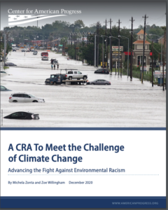 A Community Reinvestment Act (CRA) To Meet the Challenge of Climate Change: Advancing the Fight Against Environmental Racism