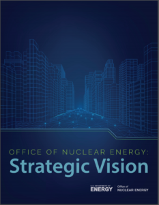Office of Nuclear Energy: Strategic Vision