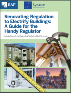 Renovating Regulation to Electrify Buildings: A Guide for the Handy Regulator