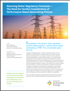 Ensuring Better Regulatory Outcomes – The Need for Careful Consideration of Performance-Based Ratemaking Policies
