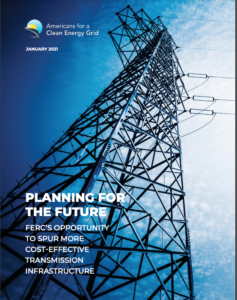 Planning for the Future FERC's Opportunity to spur more Cost-Effective Transmission Infrastructure