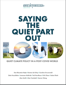 Saying the Quiet Part Out Loud: Quiet Climate Policy in a Post-COVID World
