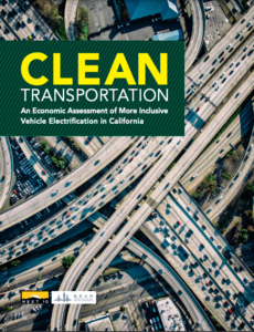 Clean Transportation: An Economic Assessment of More Inclusive Vehicle Electrification in California