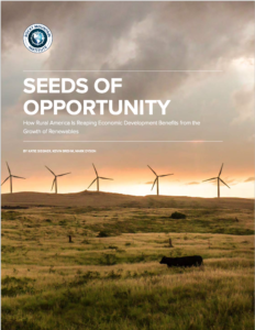 Seeds of Opportunity: How Rural America Is Reaping Economic Development Benefits from the Growth of Renewables