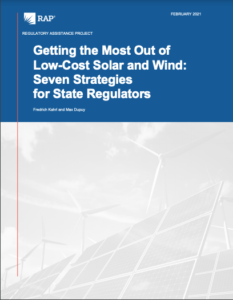 Getting the Most Out of Low-Cost Solar and Wind: Seven Strategies for State Regulators