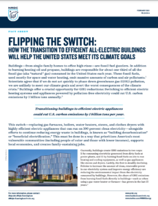 Flipping the Switch: How the Transition to Efficient All-Electric Buildings Will Help the United States Meet Its Climate Goals