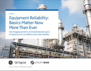 Equipment Reliability: Basics Matter Now More Than Ever