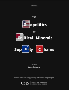 The Geopolitics of Critical Minerals Supply Chains