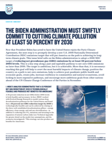 The Biden Administration Must Swiftly Commit to Cutting Climate Pollution at Least 50 Percent by 2030
