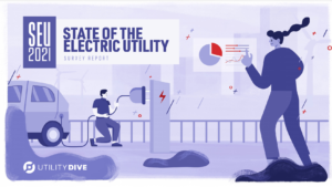 State of the Electric Utility 2021 Survey Report