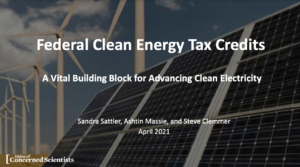 Federal Clean Energy Tax Credits: A Vital Building Block for Advancing Clean Electricity