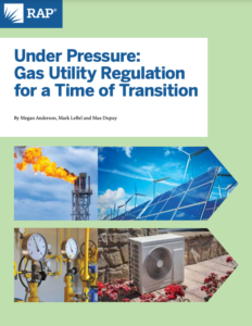 Under Pressure: Gas Utility Regulation for a Time of Transition