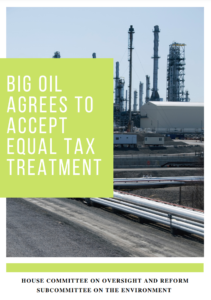 Big Oil Agrees to Accept Equal Tax Treatment