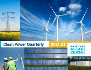 Clean Power Quarterly Report Q1 2021