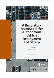 A Regulatory Framework for Autonomous Vehicle Deployment and Safety
